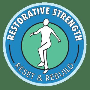 Restorative Strength Reset & Rebuild